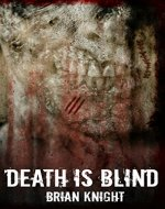 Death is Blind: A Novella