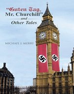 """Guten Tag, Mr. Churchill"" and Other Tales - Book Cover"