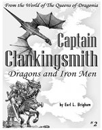 Captain Clankingsmith - Dragons and Iron Men - Book Cover