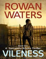 Vileness (Samantha Brooks Thrillers Book 1) - Book Cover