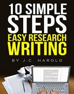 10 Simple Steps: Easy Research Writing - Book Cover