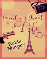 Point and Shoot for Your Life - Book Cover