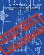 Modern Air Force of Russia: Russian Aircraft Corporation MiG & Military Aviation Engines - Book Cover