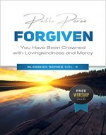 FORGIVEN: You Have Been Crowned with Love and Mercy (Blessing Series Book 2) - Book Cover