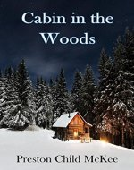Cabin in the Woods: The Establishment (Thriller: Stories to Keep You Up All Night - Book 1) - Book Cover