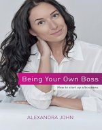 Being Your Own Boss: How to start up a business - Book Cover