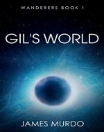 Gil's World (Wanderers Book 1) - Book Cover