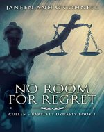 No Room for Regret (Cullen - Bartlett Dynasty Book 1) - Book Cover