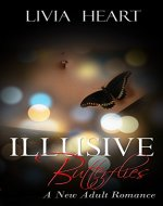 Illusive Butterflies: A New Adult Romance - Book Cover