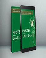 Excel Book - Mastering Excel 2016 Beginners to Advanced: Learn Excel with Assignments and Case Studies - Book Cover