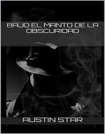 Bajo el manto de la obscuridad (Blake Hunter nº 1) (Spanish Edition) - Book Cover