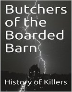 Butchers of the Boarded Barn: [Short Story] - Book Cover