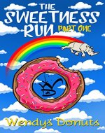 The Sweetness Run: Part One - Book Cover
