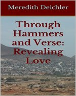 Through Hammers and Verse: Revealing Love