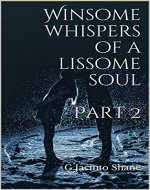 Winsome whispers of a lissome soul - Part 2 - Book Cover