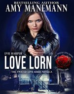 Love Lorn (The Twisted Love Series Book 1) - Book Cover