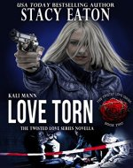 Love Torn (The Twisted Love Series Book 2) - Book Cover