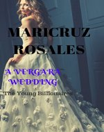 A Vergara Wedding: The Young Billionaires Book 1 - Book Cover