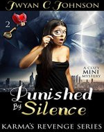 Punished By Silence: A Cozy Mini-Mystery (Karma's Revenge Book 2) - Book Cover