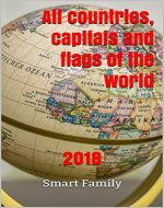 All countries, capitals and flags of the world: 2018 - Book Cover