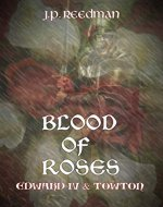 Blood of Roses: Edward IV and Towton (The Falcon and The Sun: The House of York Book 1) - Book Cover