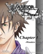 Manga: Warrior Legend Chapter I -Wonders of Life- | Book Volume 1 | Manga | Comic | Drama | Action | Fantasy | Fiction | Shonen (Warrior Legend Manga series) - Book Cover