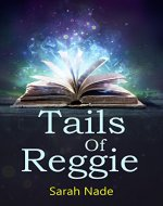 Tails of Reggie - Book Cover