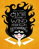 cliché and wind go hitchhiking - Book Cover