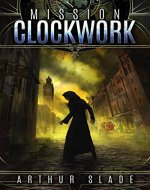 Mission Clockwork - Book Cover