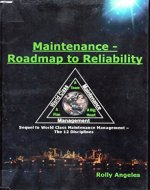 Maintenance - Roadmap to Reliability: Sequel to World Class Maintenance Management - The 12 Disciplines - Book Cover
