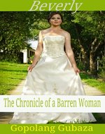 Beverly: The Chronicles of a Barren Woman(Dramatic Novella) - Book Cover
