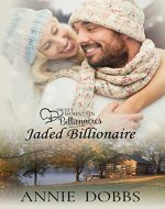 Jaded Billionaire (Sweet Mountain Billionaires Book 1) - Book Cover