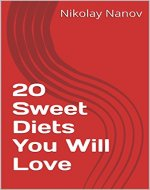 20 Sweet Diets You Will Love - Book Cover