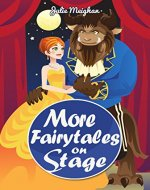 More Fairytales on Stage: A collection of plays based on famous fairytales (On Stage Books Book 11) - Book Cover