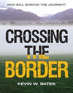 Crossing The Border - Book Cover