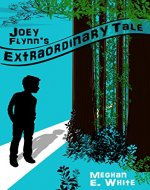 Joey Flynn's Extraordinary Tale - Book Cover