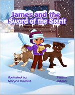 James and the Sword of the Spirit (Armor of God Book 2) - Book Cover