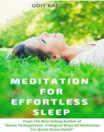 MEDITATION FOR EFFORTLESS SLEEP: Start Your Journey to Deep and Restful Sleep (insomnia, how to sleep, sleep disorders, sleeping problems) - Book Cover