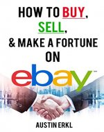 How to Buy, Sell and Make a Fortune on eBay - Book Cover