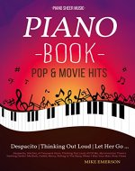 16 Pop & Movies Mega Hits You Should Play On The Piano: Piano Music - Piano Books - Piano Sheet Music - Keyboard Piano Book - Music Piano - Sheet Music Book - Adult Piano - The Piano Book - Solos - Book Cover