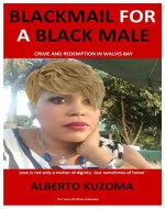 Blackmail For A Black Male - Book Cover