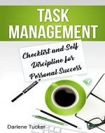 Task Management: Checklist and Self Discipline for Personal Success - Book Cover