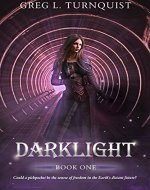 Darklight: A Coming of Age Fantasy (Darklight Series Book 1)