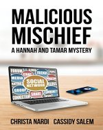 Malicious Mischief (A Hannah and Tamar Mystery Book 4) - Book Cover