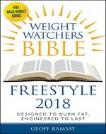 Weight Watchers Freestyle Cookbook 2018: Designed to Burn Fat, Engineered to Last (Weight Watchers, Weight Watchers Freestyle cookbook, Weight Watchers Freestyle 2018, Freestyle Cookbook) - Book Cover