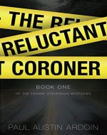 The Reluctant Coroner (Fenway Stevenson Mysteries Book 1) - Book Cover