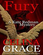 Fury: (A Kate Redman Mystery: Book 11) (The Kate Redman Mysteries) - Book Cover
