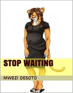 Stop Waiting - Book Cover