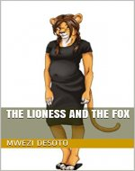 The Lioness and The Fox - Book Cover