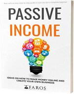 Passive Income: Ideas on How to Make Money Online and Create Your Own Business - Book Cover